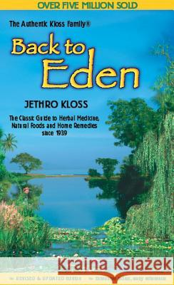 Back to Eden Cookbook Jethro Kloss Family                      Jethro Kloss Jethro Klos 9780940676039