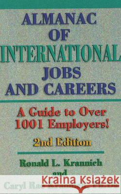 Almanac of International Jobs & Careers A Guide to Over 1001 Employers!  9780942710991