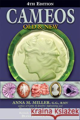Cameos Old & New (4th Edition) Anna M., Miller Diana Jarrett 9780943763606