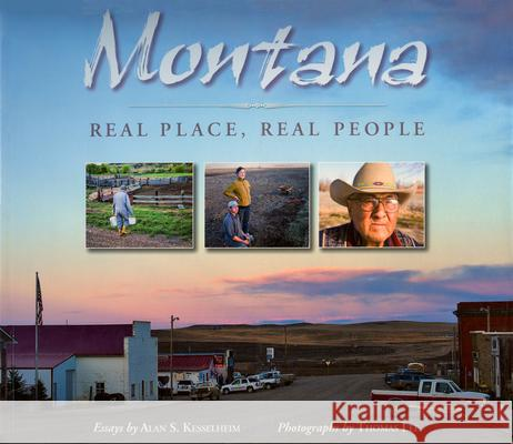 Montana: Real Place, Real People Alan Kesselheim Thomas Lee 9780944197882 Companion Press (Santa Barbara, CA)