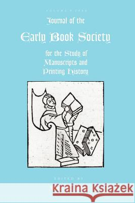 Journal of the Early Book Society Volume 9 Martha W. Driver 9780944473764 Pace University Press