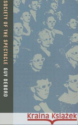 Society of the Spectacle Guy Debord 9780946061129 Rebel Press