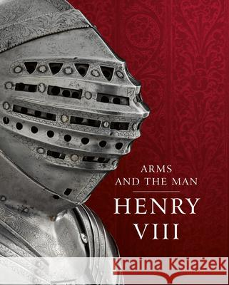 Henry VIII: Arms and the Man  9780948092626