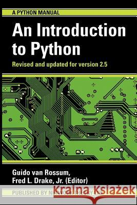 An Introduction to Python Guido Van Rossum Fred L., Jr. Drake 9780954161767