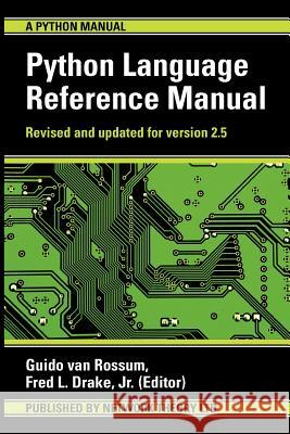 The Python Language Reference Manual Guido Van Rossum Fred L., Jr. Drake 9780954161781