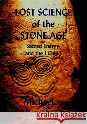 Lost Science of the Stone Age Michael Poynder 9780954296391