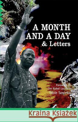 A Month And A Day : & Letters Ken Saro-Wiwa 9780954702359