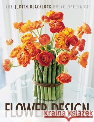 The Judith Blacklock's Encyclopedia of Flower Design Judith Blacklock 9780955239106