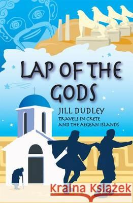 Lap of the Gods Jill Dudley 9780955383465