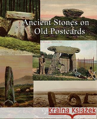 Ancient Stones on Old Postcards Jerry Bird 9780956188632
