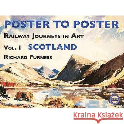 POSTER TO POSTER SCOTLAND Richard Furness 9780956209207