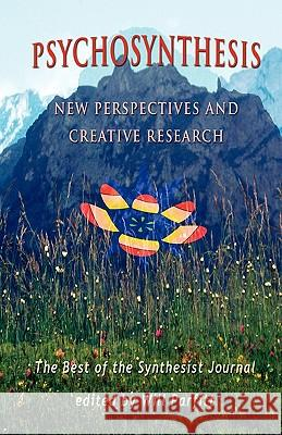Psychosynthesis: New Perspectives Will Parfitt 9780956216205