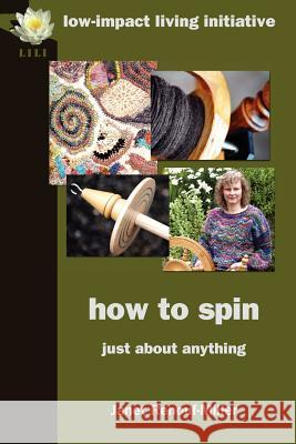 How to Spin: Just about Anything Janet Renouf-Miller 9780956675101
