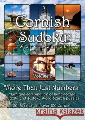 Cornish Sudoku: More Than Just Numbers: v. 2  9780956741462