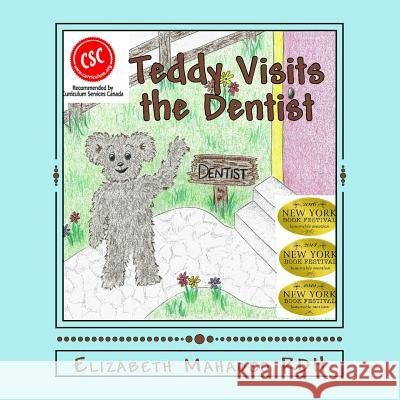 Teddy Visits the Dentist  9780956943804