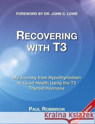 Recovering with T3 Paul Robinson 9780957099319