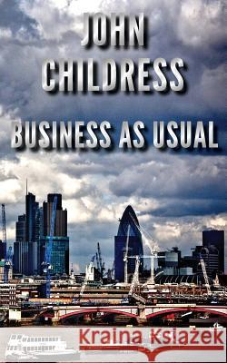 Business as Usual John Childress 9780957517943