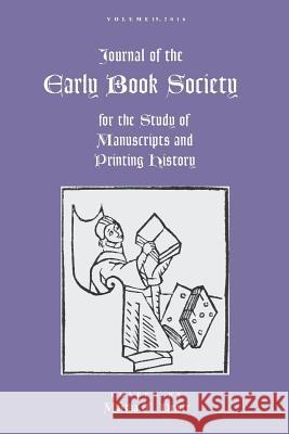 Journal of the Early Book Society Vol. 19 Martha Driver 9780961951887