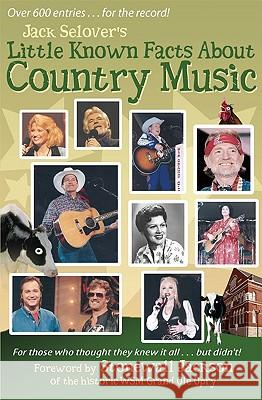 Little Known Facts about Country Music Jack Selover Stonewall Jackson 9780963268495