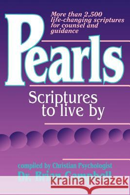 Pearls: Scriptures to Live by Brian M. Campbell 9780963673022