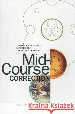 Mid Course Correction Ray Anderson 9780964595354