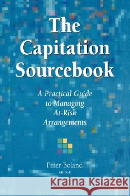 Capitation Sourcebook Peter Boland Boland 9780965271707