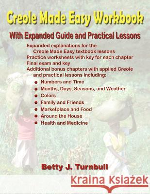 Creole Made Easy Workbook Betty J Turnbull   9780967993775
