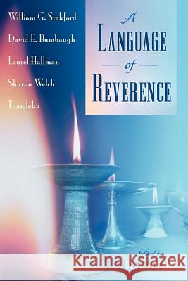 A Language of Reverence Dean Grodzins 9780970247971