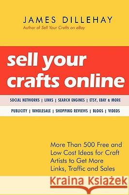 Sell Your Crafts Online James Dillehay 9780971068483