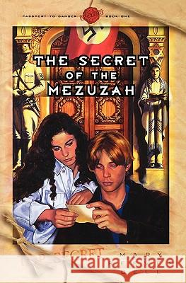 The Secret of the Mezuzah Mary Reeves Bell 9780971349964