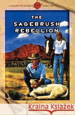The Sagebrush Rebellion Mary Reeves Bell 9780971349971