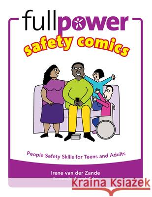 Fullpower Safety Comics: People Safety Skills for Teens and Adults Irene Va 9780971517820