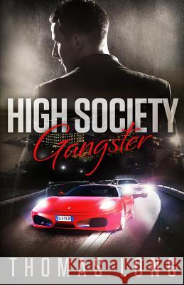 High Society Gangster Thomas Long 9780971553088