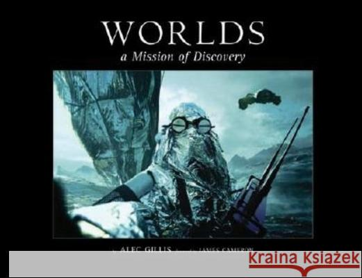Worlds: A Mission of Discovery Alec Gillis 9780972667692