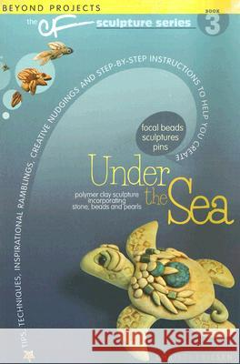 Under the Sea Christi Friesen 9780972817707