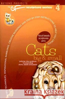 Cats Big & Small Christi Friesen 9780972817714