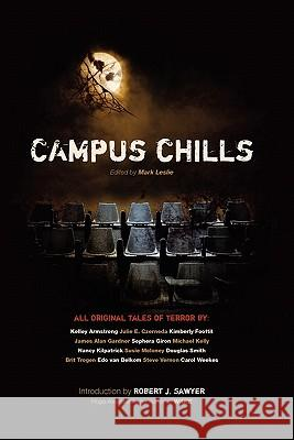 Campus Chills Mark Leslie Robert J. Sawyer 9780973568813