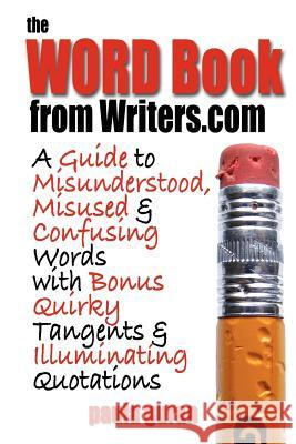 The Word Book from Writers.com Paula Guran 9780974290706
