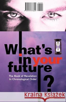What's in Your Future? Jim, Jr. Biscardi Joe Velez 9780975378625