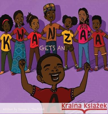 Kwanzaa Gets an A Steven Christopher Thedford Lasquizzie Kern 9780975973042