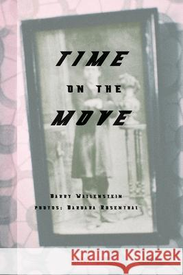 Time on the Move Barry Wallenstein Barbara Rosenthal 9780976079330