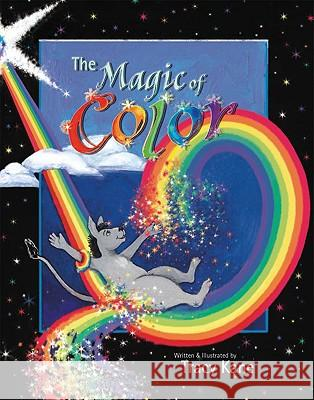The Magic of Color Tracy Kane Tracy Kane 9780976628903