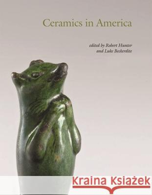 The Ceramics in America 2009: Its Meaning and Applicability in International Policy Robert Hunter 9780976734444