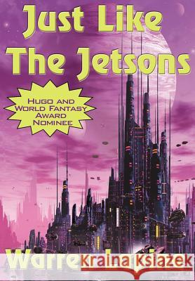 Just Like the Jetsons Warren Lapine 9780977304042 Wilder Publications