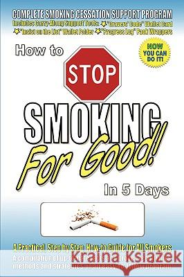 How to Stop Smoking for Good in 5 Days Scot M. Fetherston 9780978214005