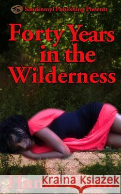 40 Years in the Wilderness Hunni Bunn 9780978526764