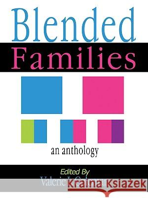 Blended Families: An Anthology Valerie Coleman Valarie Coleman Kevin Wayne Johnson 9780978606602