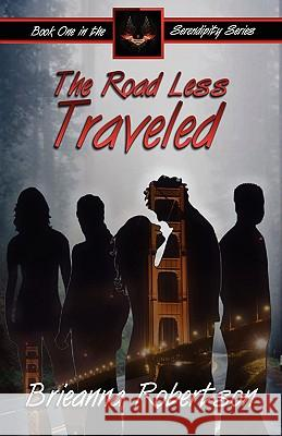 The Road Less Traveled Brieanna Robertson 9780978773854
