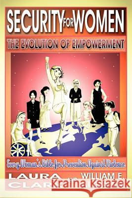 Security for Women, the Evolution of Empowerment Laura Clark William E. Algaier 9780978949907 Cradle Press.