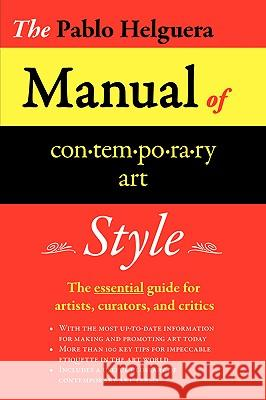 Manual Of Contemporary Art Etiquette Pablo Helguera 9780979076602